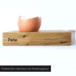 Eierbecher »aeichen« aus Eichenholz mit Namensgravur